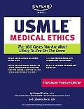 USMLE Medical Ethics The 100 Cases You Are Most Likely to See on the Exam