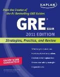 Kaplan GRE Exam 2011: Strategies, Practice, and Review