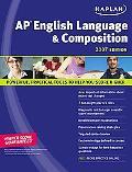 Kaplan AP English Language & Composition 2007
