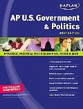Kaplan AP U.S. Government & Politics 2007