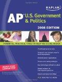 Kaplan AP U.S. Government & Politics, 2008 Edition (Kaplan AP U.S. Government & Politics: An...