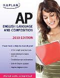 Kaplan Ap English Language and Composition 2010