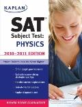Kaplan Sat Subject Test Physics 2010-2011