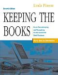 Keeping the Books Basic Recordkeeping And Accounting for the Successful Small Business