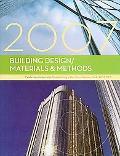 Building Design/Materials & Methods, 2007
