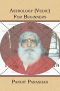 Astrology (Vedic) for Beginners
