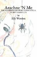 Arachne 'N Me : The number eight spins its way into a storyteller's Life