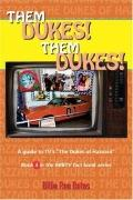 Them Dukes! Them Dukes! A Guide to Tv's the Dukes of Hazzard