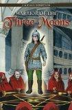 Warrior of the Three Moons: Book One of The Series The God Wars of Ithir