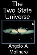 Two State Universe