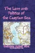 Law And Politics of the Caspian Sea
