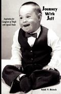 Journey with Jeff: Inspiration for Caregivers of People with Special Needs