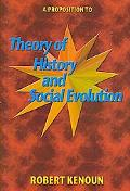 Proposition to Theory of History and Social Evolution