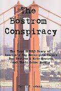 Bostrom Conspiracy: The True UNTOLD Story of America's Top Motorcycle Racers Ben Bostrom and...