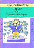 Mr. McSymphony's Life of a Symphony Orchestra