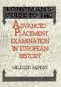 Longman's Guide to the Advanced Placement Examination in European History