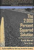 The 2,000 Percent Squared Solution: The Fast and Effective Road Less Traveled for Creating 4...