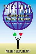 Way : Knowledge Balances Territory and Compassion : Information Conquers Waste