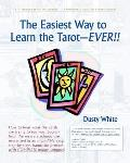 The Easiest Way to Learn the TarotEVER!!