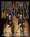 Broadway Musicals : From the Pages of the New York Times