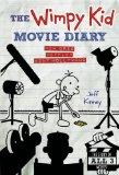 The Wimpy Kid Movie Diary: How Greg Heffley Went Hollywood, Revised and Expanded Edition (Di...