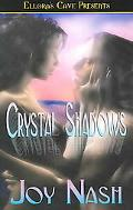 Crystal Shadows