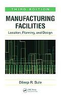 Manufacturing Facilities Location, Planning, And Design