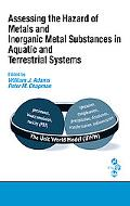 Assessing the Hazard of Metals And Inorganic Metal Substances in Aquatic And Terrestrial Sys...