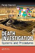 Death Investigation Systems And Procedures