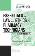 Essentials of Law And Ethics for Pharmacy Technicians