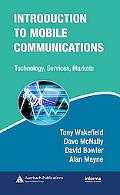Introduction to Mobile Communications Technology, Services, Markets