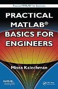 Practical Matlab Basics for Engineers