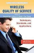 Wireless Quality-of-service Techniques, Standards and Applications