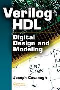 Verilog HDL Digital Design and Modeling