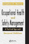Occupational Health Safety Management Practical Approach
