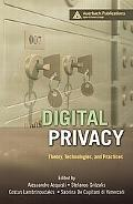 Digital Privacy Theory, Technologies, and Practices