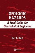 Geologic Hazards A Field Guide for Geotechnical Engineers