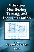 Vibration Monitoring, Testing, and Instrumentation