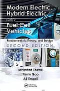 Modern Electric, Hybrid Electrc, and Fuel Cell Vehicles Fundamentals, Theory, and Design