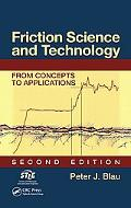 Friction Science and Technology From Concepts to Applications