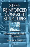 Steel-Reinforced Concrete Structures: Assessment, Repair, and Maintenance of Corrosion