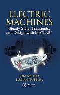 Electric Machines Steady State, Transients, and Design With Matlab