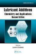 Lubricant Additives Chemistry and Applications