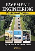 Pavement Engineering Principles and Practice