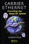 Carrier Ethernet Providing the Need for Speed