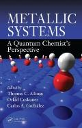 Metallic Systems A Quantumchemists Perspective