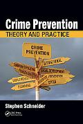 Crime Prevention Theory and Practice