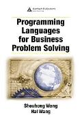 Programming Languages for Business Problem Solving