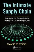 Intimate Supply Chain: Leveraging the Supply Chain to Manage the Customer Experience