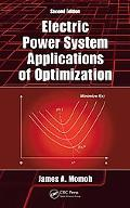 Electric Power System Applications of Optimization, Second Edition